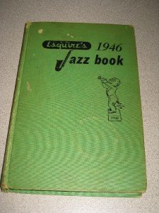 Esquire's 1946 Jazz Book Chicago Jazz Scene w/Map