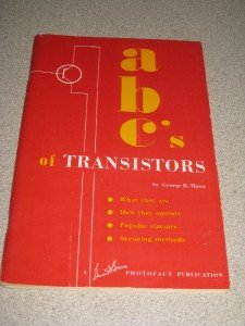 The ABC's of Transistors Booklet George B. Mann 1959