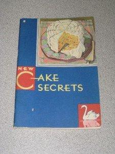 1931 Cookbook New Cake Secrets Swanns Down Cake Flour