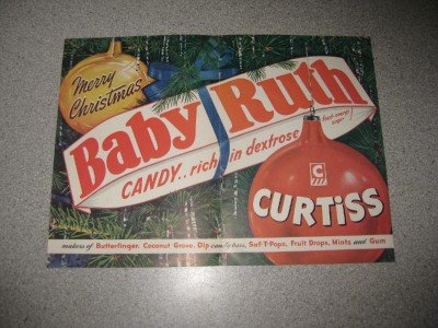 Awesome Christmas Themed Baby Ruth Ad Rich in Dextrose!