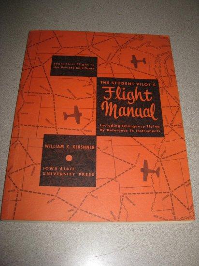 The Student Pilot's Flight Manual 3rd Ed. 1968 Kershner