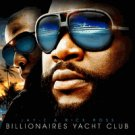 Jay-Z & Rick Ross: Billionaires Yacht Club - MIXTAPES