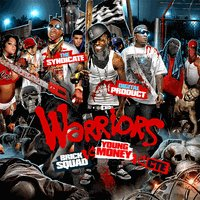 Warriors: Brick Squad VS. Young Money VS. CTE - MIXTAPES