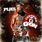 Plies: Certified Goon - MIXTAPES