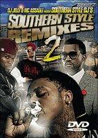 Southern Style Remixes #2 - DVD