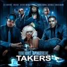 TAKERS/YOUNG MONEY&TAPEMASTERS INC MIXTAPE