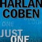 Just One Look by Harlan Coben (2004, Hardcover)