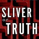 Sliver of Truth by Lisa Unger (2007, Hardcover)