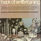The Bloomingdale's Book of Entertaining by Ariane and Michael Batterberry