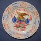 "9 1/4"" 200th Anniversary Year Calender Plate"