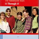 Parenting Today The Adolescent Years 11-15