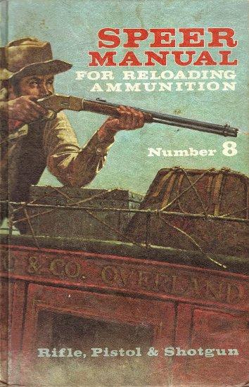Speed Manual for Reloading Ammunition  Number 8