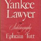 Yankee-Lawyer  The Autobiography of Ephraim Tutt