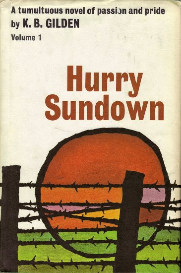 Hurry Sundown Vol. 1 & 2 by K. B. Gilden