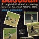 The Story of Baseball by John M. Rosenburg