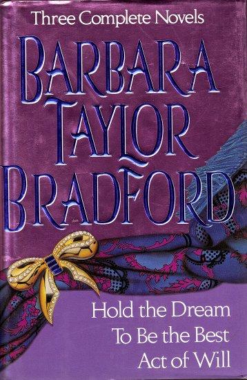 Three Complete Novels by Barbara Taylor Bradford