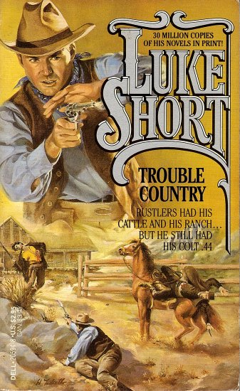 Trouble Country by Luke Short