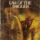Law of the Trigger by  Giles A. Lutz