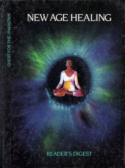 Quest for the Unknown  New Age Healing