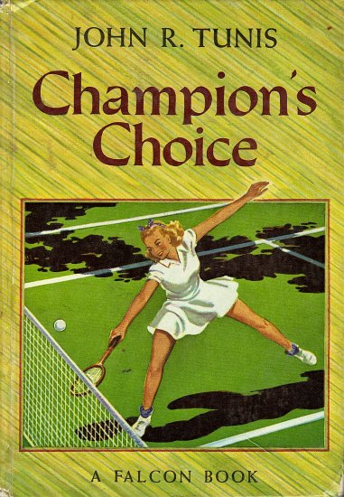 Champion's Choice by John R. Tunis