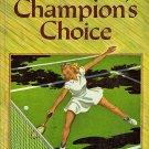 Champion's Choice by John R. Tunis