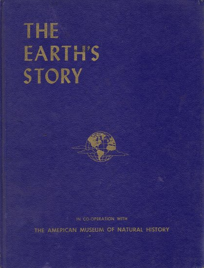 The Earth's Story (In co-operation with the American Museum of Natural History)