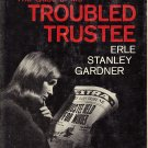The Case of the Troubled Trustee A Perry Mason Mystery  by Erle Stanley Gardner