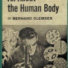 All About The Human Body by Bernard Glemser