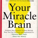Your Miracle Brain by Jean Carper