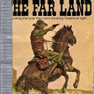 The Far Land by E. E. Halleran