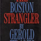 The Boston Strangler by Gerold Frank