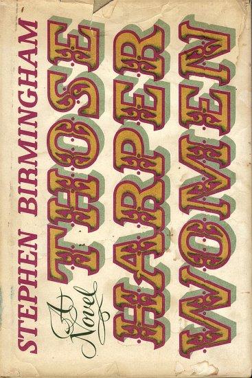 Those Harper Women by Stephen Birmingham