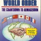 Toward a New World Order The Countdown to Armageddon by Donald S. McAlvany