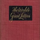 The Worlds Great Letters by M. Lincoln Schuster