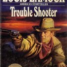 Trouble Shooter by Louis L'Amour