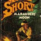 Marauders' Moon by Luke Short