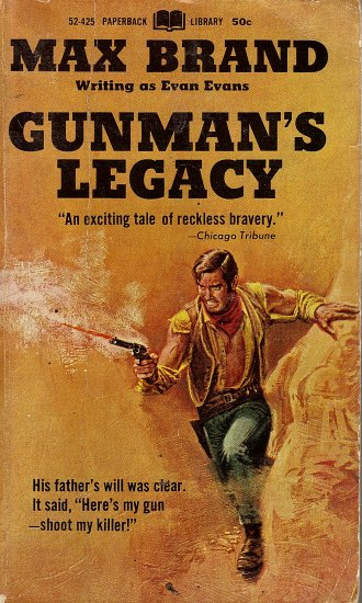 Gunman's Legacy by Max Brand