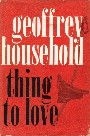 Thing to Love by Geoffrey Household