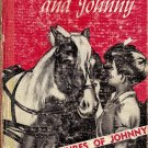 The Adventures of Johnny  The Other Boy and Johnny by J.C. Brumfield