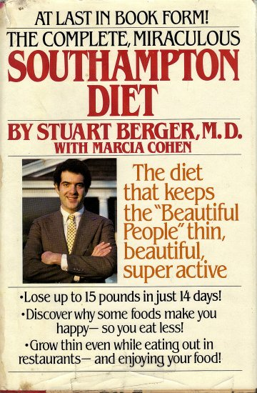 Southhampton Diet by Stuart Berger, M.D. with Marcia Cohen