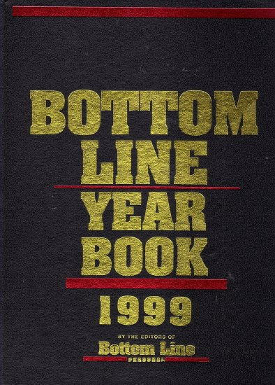 Bottom Line Year Book 1999 by the Editors of Bottom Line Personal