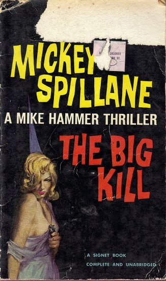 A Mike Hammer Thriller   The Big Kill by Mickey Spillane