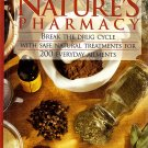 Nature's Pharmacy (Breaking the Drug Cycle with Safe Natural Treatments for 200 Everyday Ailments)