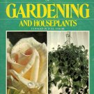 Complete Illustrated Encyclopedia of Gardening and Houseplants