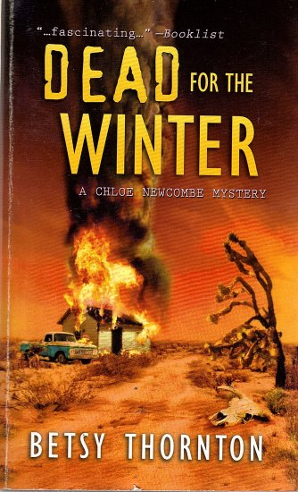 Dead For The Winter by Betsy Thornton