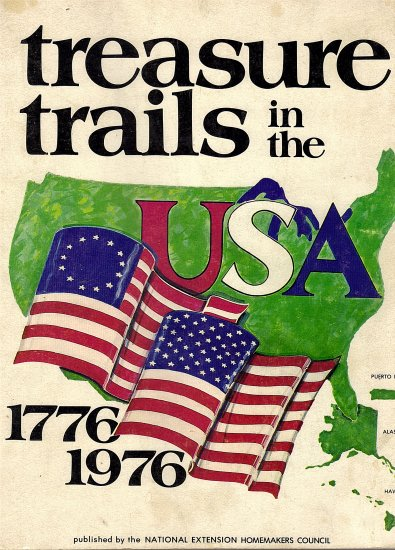 Treasure Trails in the USA 1776-1976 by The National Extensions Homemakers Council