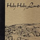 Holy Holy Land  Edited by Charles L. Wallis