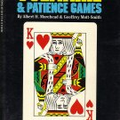 The Complete Book of Solitaire & Patience Games by Albert H. Morehead & Geoffrey Mott-Smith