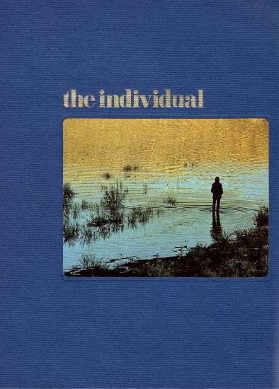 Human Behavior The Individual by Paul Good and The Editors of Time-Life Books