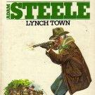 Adam Steele Lynch Town  No. 11 by George G. Gilman